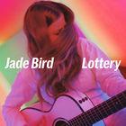 Jade Bird - Lottery (CDS)
