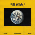 Hillsong United - So Will I (100 Billion X) (EP)