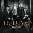 Il Divo - Timeless