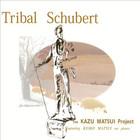 Kazu Matsui - Tribal Schubert (Feat.Keiko Matsui)