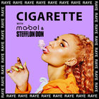 Raye - Cigarette (With Mabel & Stefflon Don) (CDS)