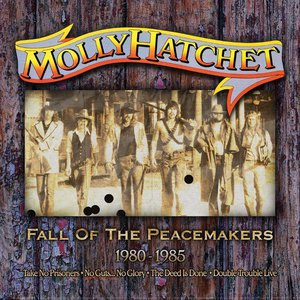 Fall Of The Peacemakers 1980-1985