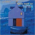 Lights Back On (With Fraser Speirs)
