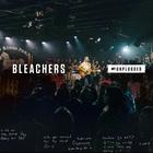 Bleachers - Mtv Unplugged
