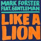 Mark Forster - Like A Lion (CDS)