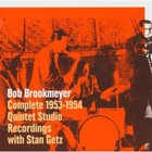 Bob Brookmeyer - Complete 1953-1954 Quintet Studio Recordings (With Stan Getz) CD2