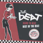 The Beat - Hard To Beat: Best Of The Beat