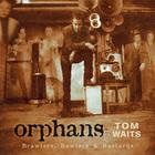 Orphans: Brawlers, Bawlers & Bastards (Remastered 2017) CD3