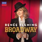Renee Fleming - Broadway