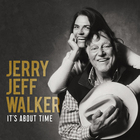 Jerry Jeff Walker - It's About Time