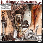Shrine Of Insanabilis - Tombs Opened By Fervent Tongues... Earth's Final Necropolis (EP)