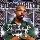 Shyne - Welcome Home