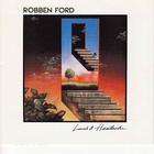 Robben Ford - Love's A Heartache (Vinyl)