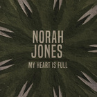 Norah Jones - My Heart Is Full (CDS)