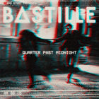 Bastille - Quarter Past Midnight (CDS)
