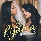 Sin Pijama (With Natti Natasha) (CDS)
