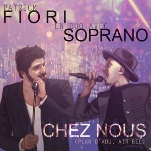 Chez Nous (Plan d'Aou, Air Bel) (With Soprano) (CDS)