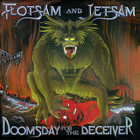 Flotsam And Jetsam - Doomsday For The Deceiver (Remastered 2018)
