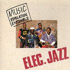 Music Revelation Ensemble - Elec.Jazz