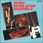 Music Revelation Ensemble - Music Revelation Ensemble