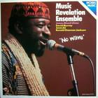Music Revelation Ensemble - No Wave (Vinyl)