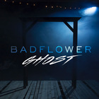 Badflower - Ghost (CDS)