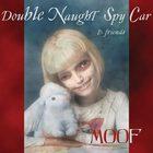 Double Naught Spy Car - Moof