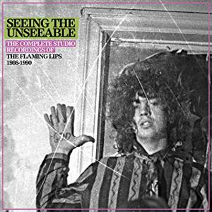Seeing The Unseeable The Complete Studio Recordings Of The Flaming Lips 1986-1990 CD5