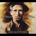 John McCutcheon - Joe Hill's Last Will
