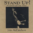 John McCutcheon - Stand Up! Broadsides For Our Times