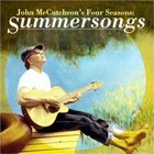 John McCutcheon - John Mccutcheon's Four Seasons: Summersongs