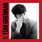Tom Grennan - Lighting Matches (Deluxe Edition)