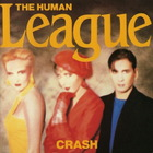 The Human League - Crash (Remastered 2005)