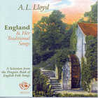 A.L. Lloyd - England & Her Traditional Songs (Remastered 2003)