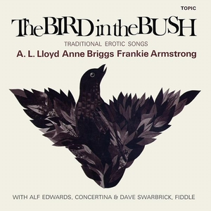 The Bird In The Bush (With Anne Briggs) (Vinyl)