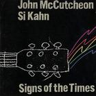 John McCutcheon - Signs Of The Times (With Si Kahn)