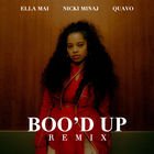 Boo'd Up (With Quavo & Ella Mai) (Remix) (CDS)
