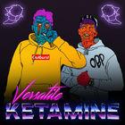 Versatile - Ketamine (CDS)