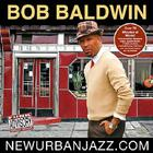 Bob Baldwin - Newurbanjazz.Com
