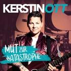 Kerstin Ott - Mut Zur Katastrophe CD1