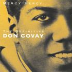 Mercy Mercy: The Definitive Don Covay