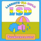 LSD - Thunderclouds (CDS)