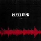 The White Stripes - The Complete Peel Sessions