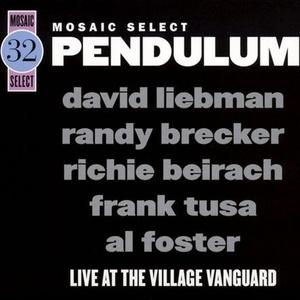 Pendulum: Live At The Village Vanguard (With Randy Brecker) CD2