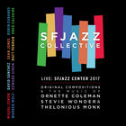 Sfjazz Collective - Music Of Coleman, Wonder, Monk & Original Compositions Live Sfjazz Center 2017 CD1