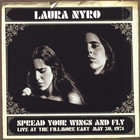 Laura Nyro - Spread Your Wings And Fly: Live At The Fillmore East