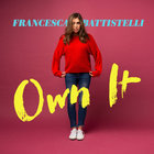 Francesca Battistelli - Own It (EP)
