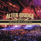 Alter Bridge - Live At The Royal Albert Hall Featuring The Parallax Orchestra
