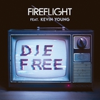 Fireflight - Die Free (CDS)