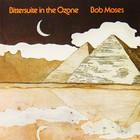 Bob Moses - Bittersuite In The Ozone (Vinyl)